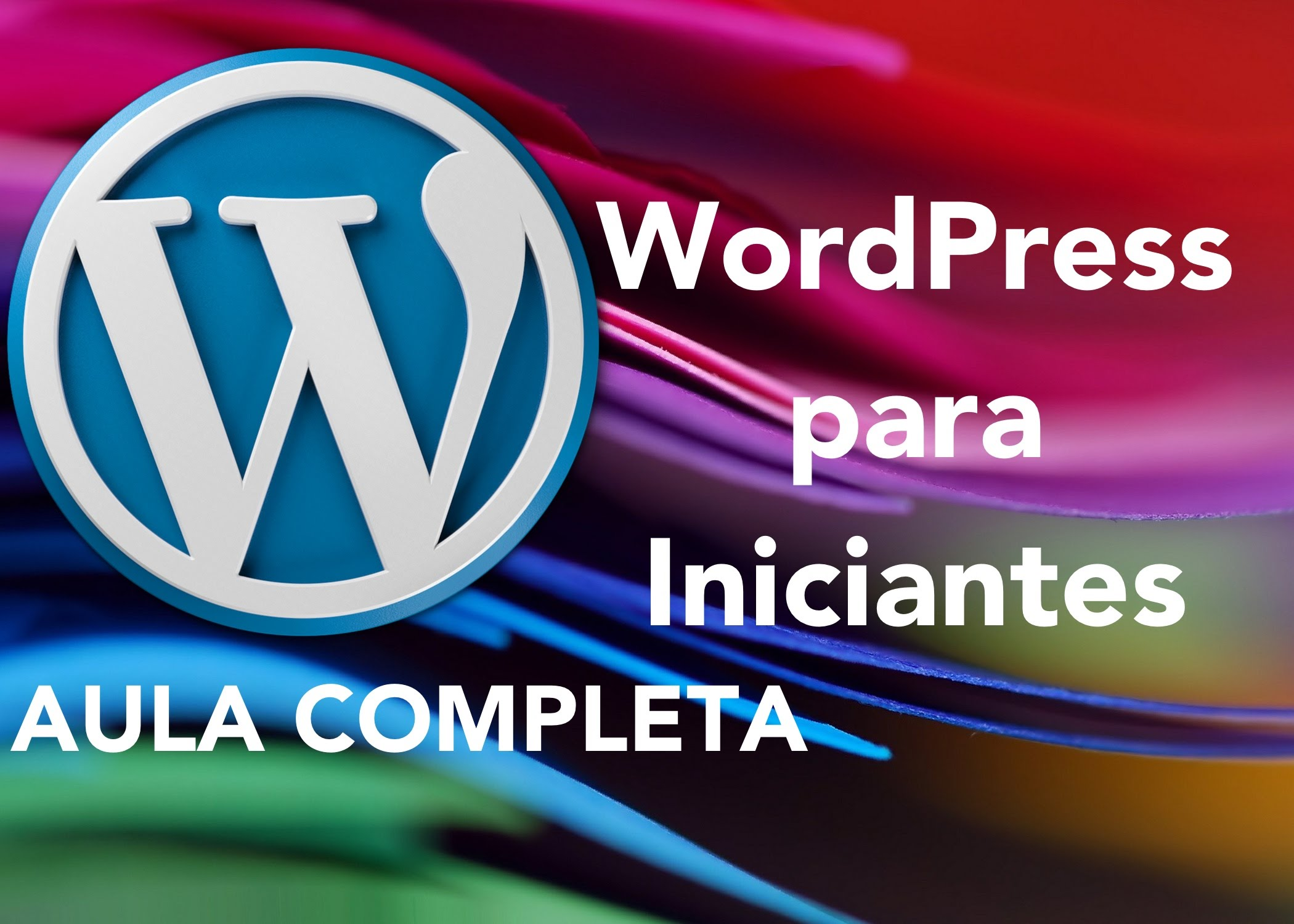 Video Aula: WordPress para iniciantes com Diego Davila
