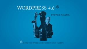O que há de novo no WordPress 4.6